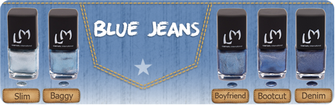 "collection ""blue jeans"" LM Cosmetic"